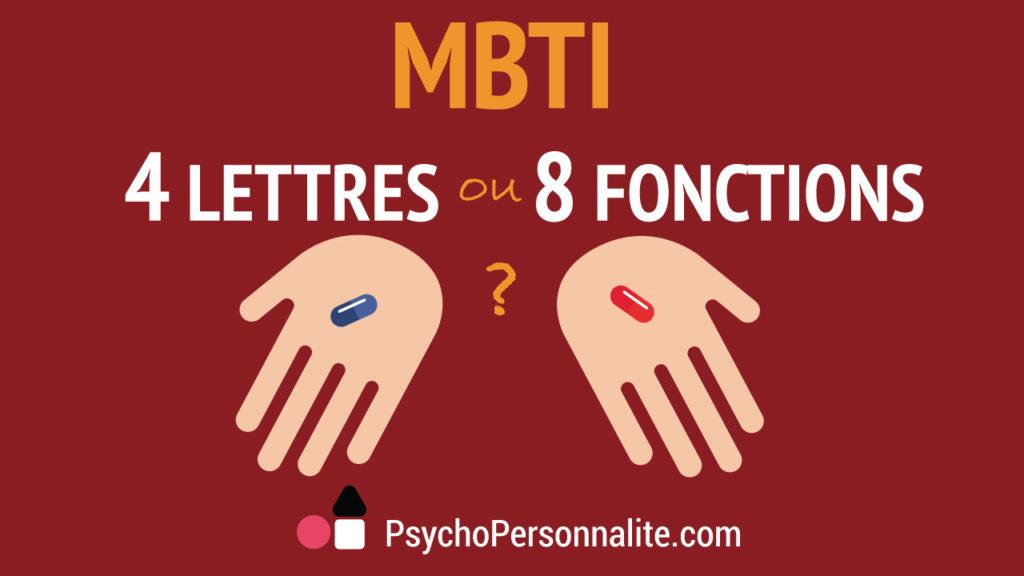 4 lettres MBTI - 8 fonctions cognitives